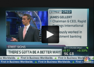 CNBC: Ratings Agencies: There's Gotta Be a Better Way!